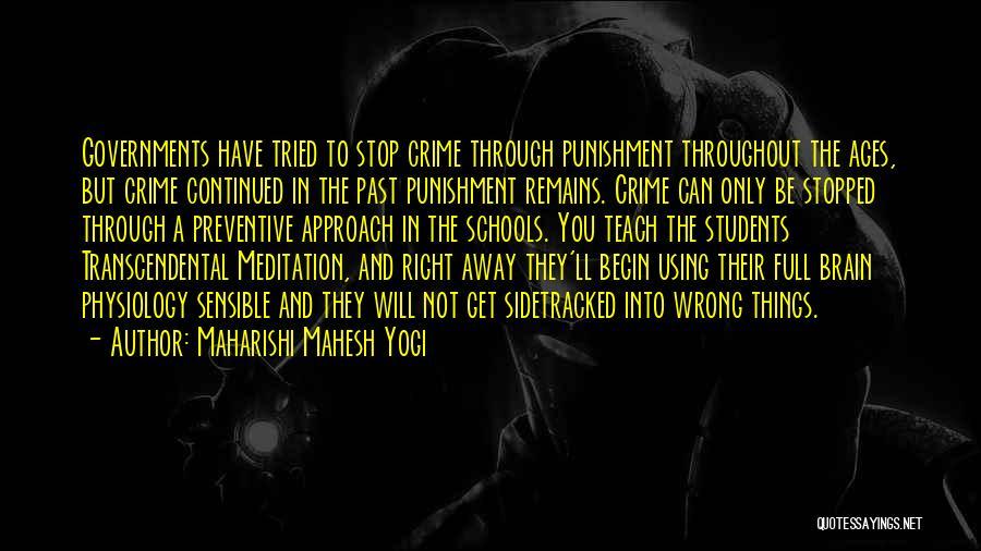 Punishment In School Quotes By Maharishi Mahesh Yogi