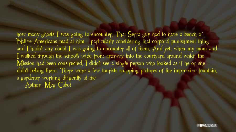 Punishment In School Quotes By Meg Cabot