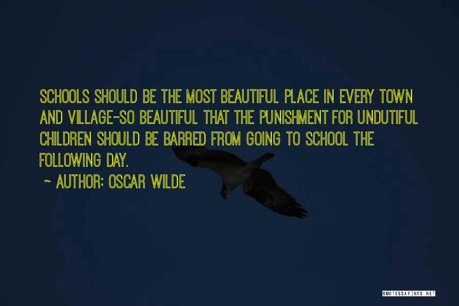 Punishment In School Quotes By Oscar Wilde