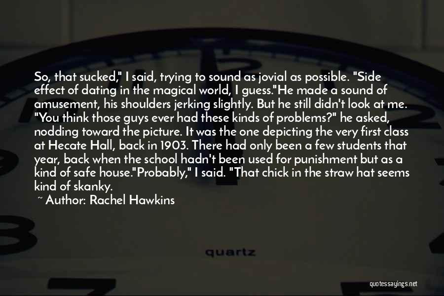 Punishment In School Quotes By Rachel Hawkins