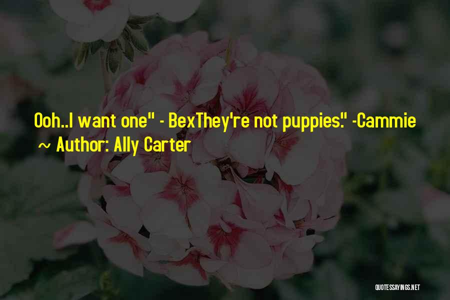 Puppies Quotes By Ally Carter
