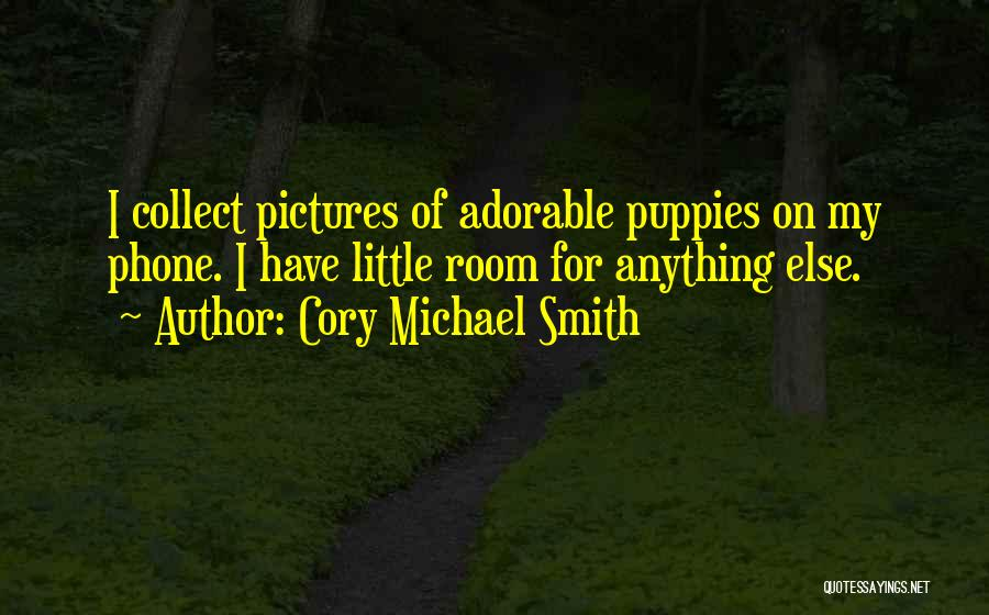 Puppies Quotes By Cory Michael Smith