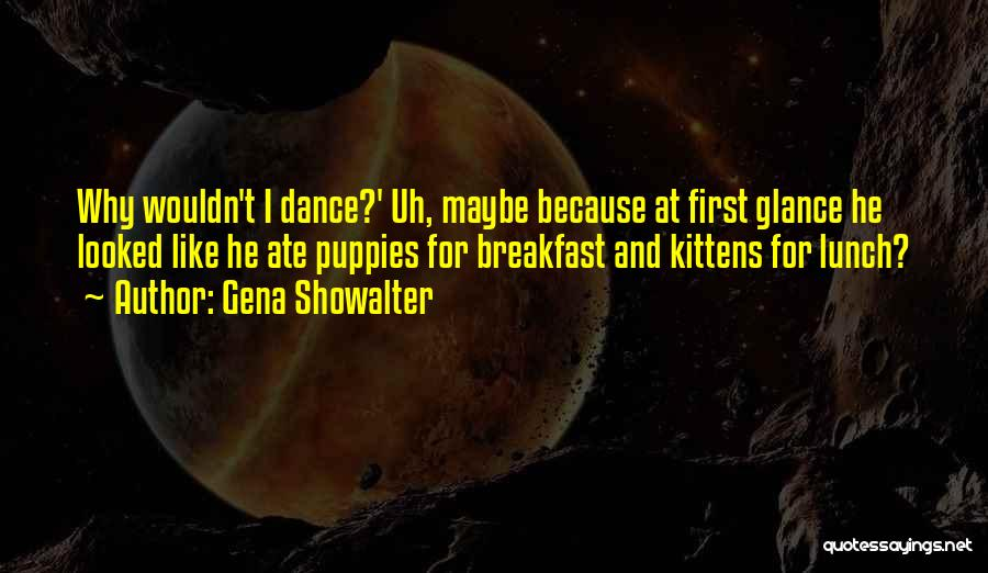 Puppies Quotes By Gena Showalter
