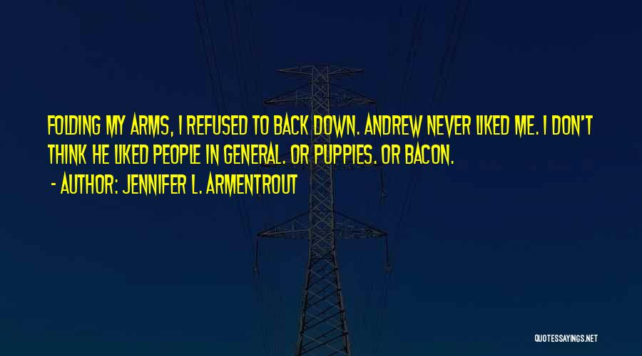 Puppies Quotes By Jennifer L. Armentrout