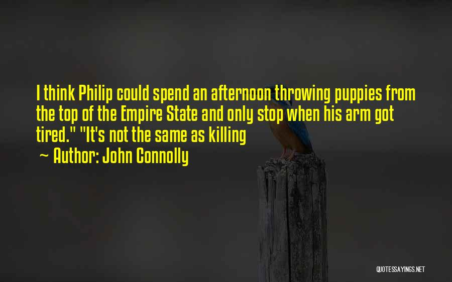 Puppies Quotes By John Connolly
