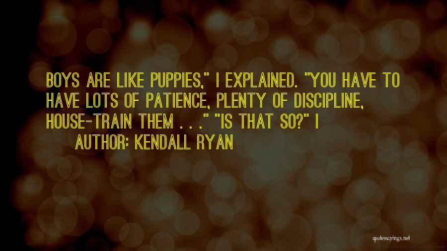 Puppies Quotes By Kendall Ryan