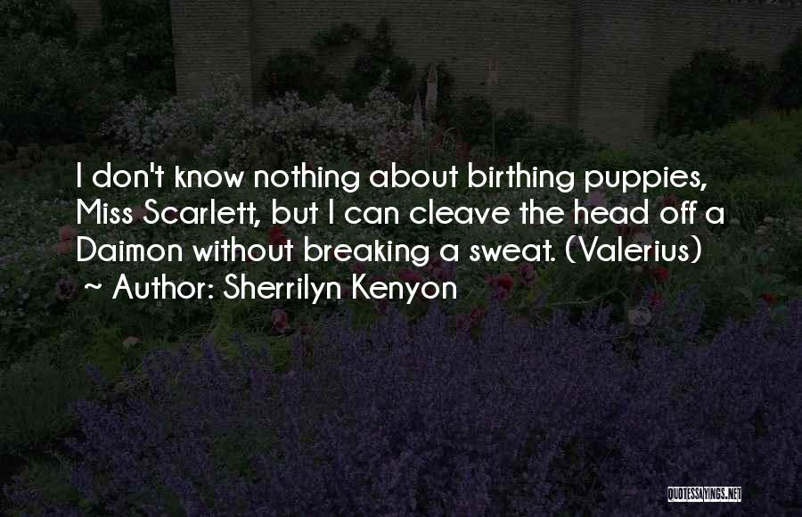 Puppies Quotes By Sherrilyn Kenyon