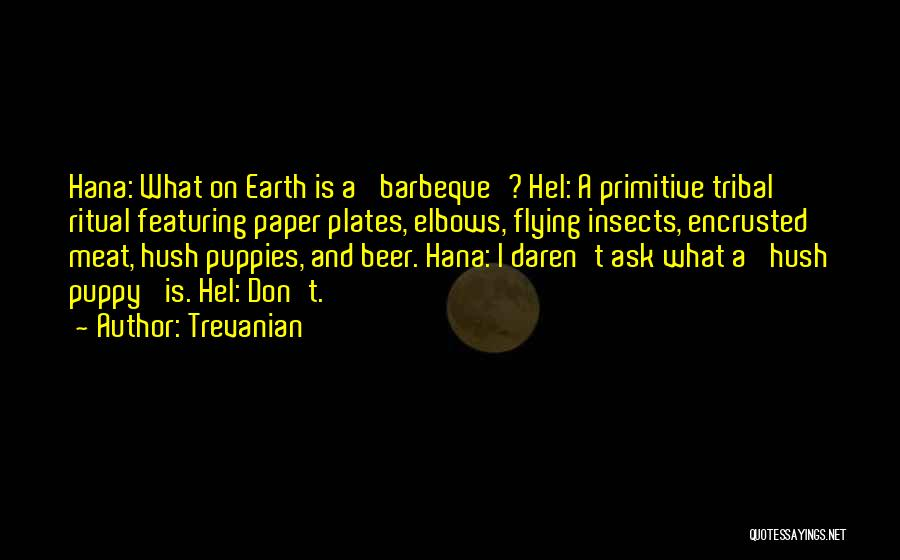 Puppies Quotes By Trevanian