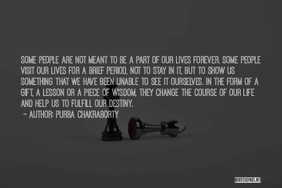 Purba Chakraborty Quotes 1792732