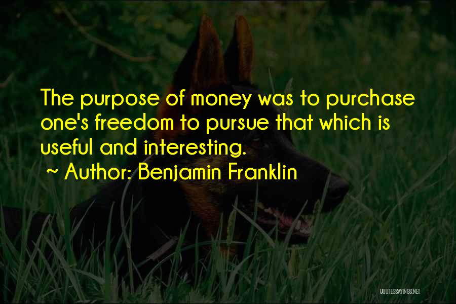Purchase Quotes By Benjamin Franklin