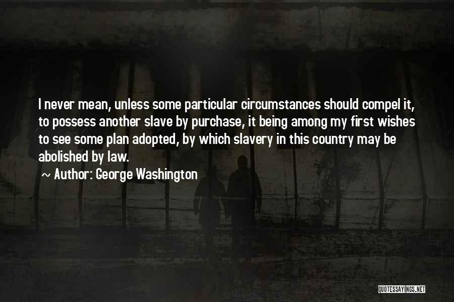 Purchase Quotes By George Washington