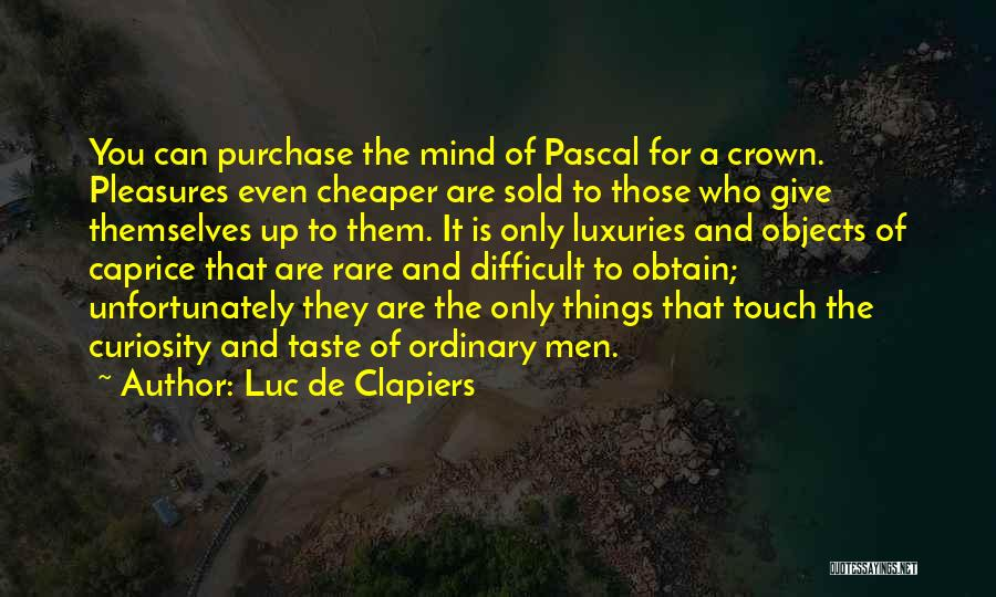 Purchase Quotes By Luc De Clapiers