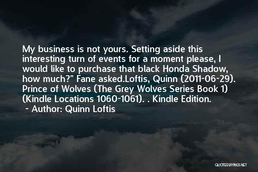 Purchase Quotes By Quinn Loftis
