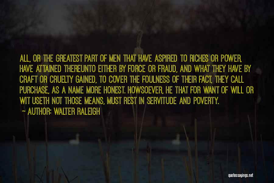Purchase Quotes By Walter Raleigh