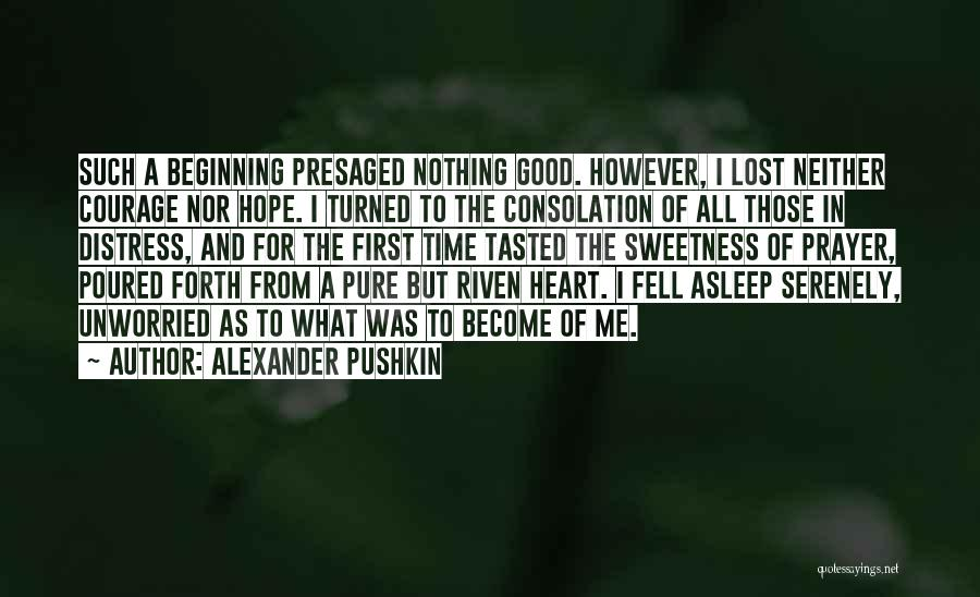 Pure From Heart Quotes By Alexander Pushkin
