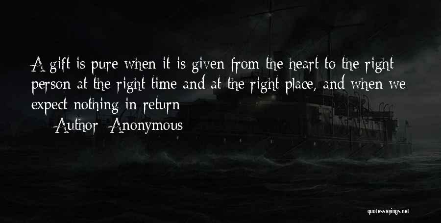 Pure From Heart Quotes By Anonymous