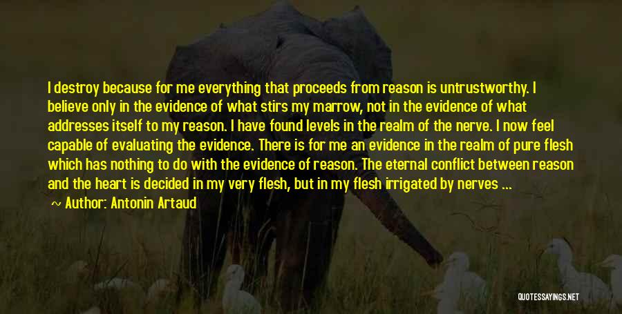Pure From Heart Quotes By Antonin Artaud