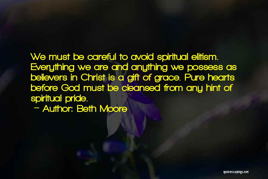 Pure From Heart Quotes By Beth Moore