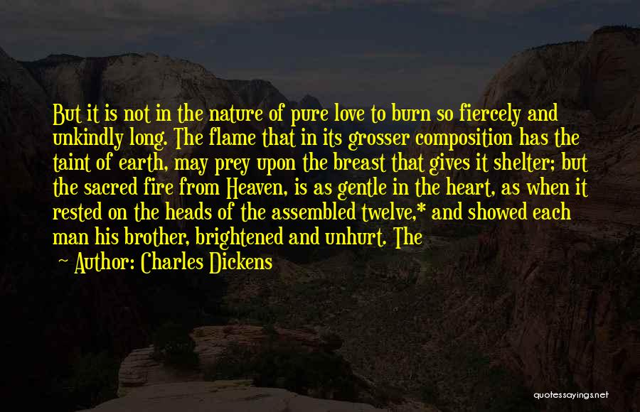 Pure From Heart Quotes By Charles Dickens