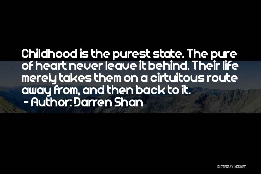Pure From Heart Quotes By Darren Shan