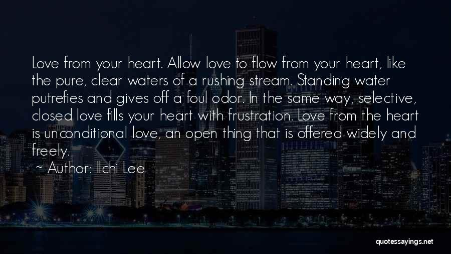 Pure From Heart Quotes By Ilchi Lee