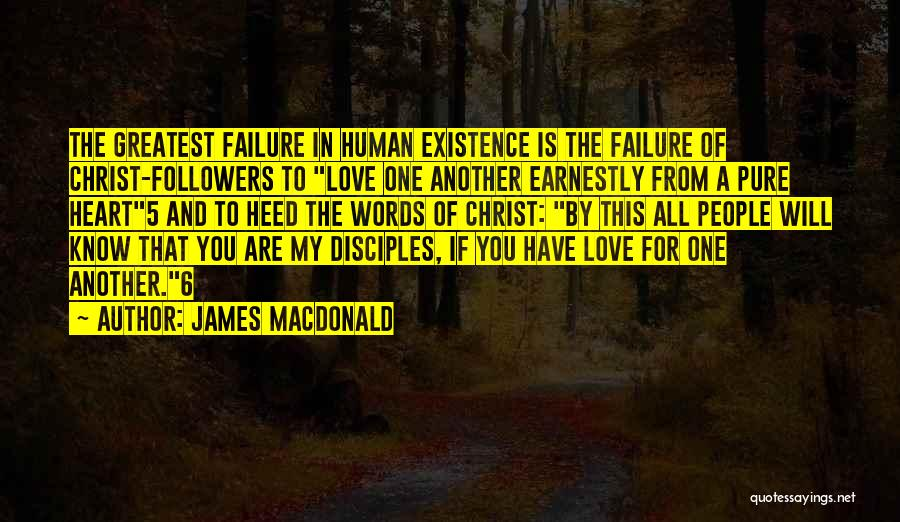Pure From Heart Quotes By James MacDonald