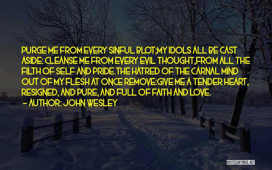 Pure From Heart Quotes By John Wesley
