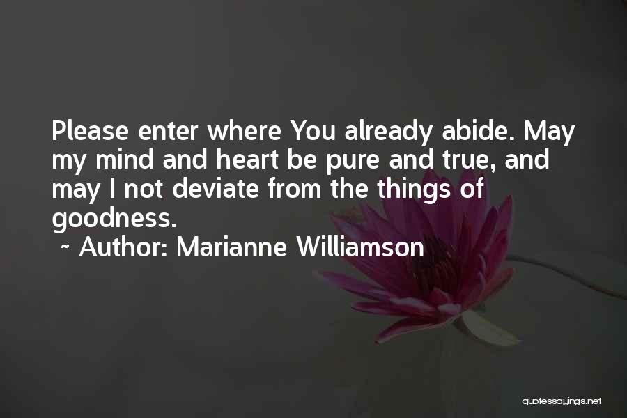 Pure From Heart Quotes By Marianne Williamson