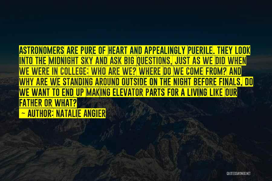 Pure From Heart Quotes By Natalie Angier