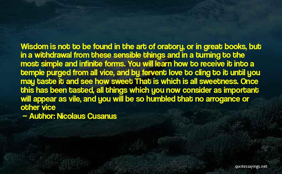 Pure From Heart Quotes By Nicolaus Cusanus