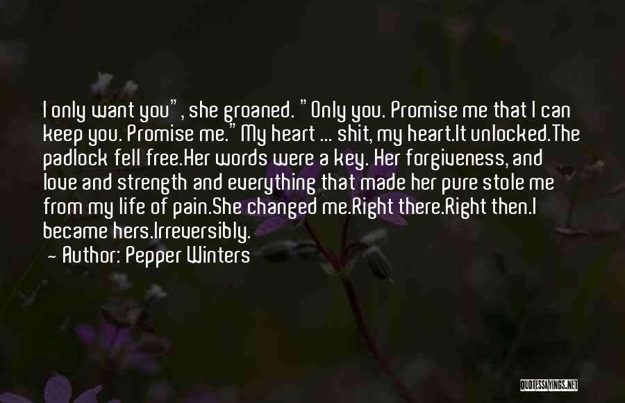 Pure From Heart Quotes By Pepper Winters