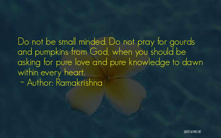 Pure From Heart Quotes By Ramakrishna