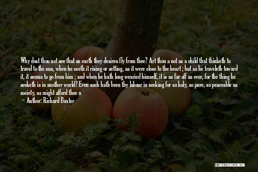 Pure From Heart Quotes By Richard Baxter