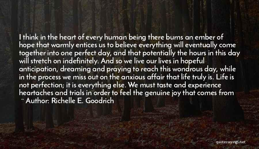 Pure From Heart Quotes By Richelle E. Goodrich