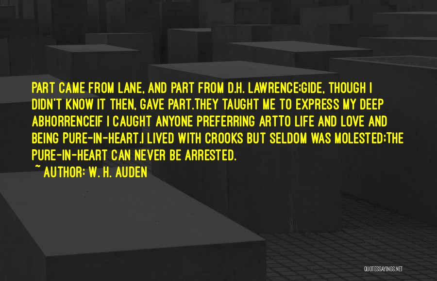 Pure From Heart Quotes By W. H. Auden