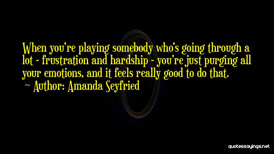 Purging The Past Quotes By Amanda Seyfried