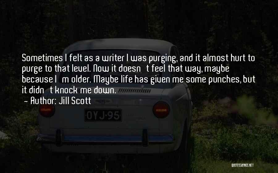 Purging The Past Quotes By Jill Scott