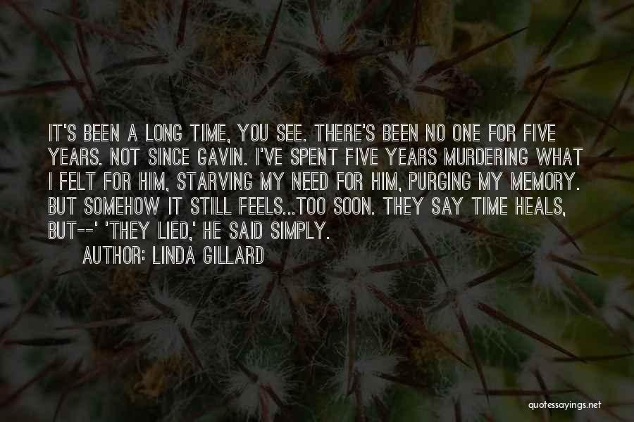 Purging The Past Quotes By Linda Gillard