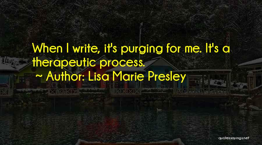 Purging The Past Quotes By Lisa Marie Presley