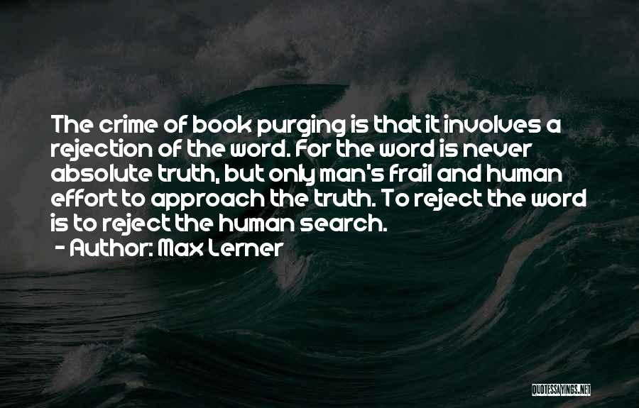 Purging The Past Quotes By Max Lerner