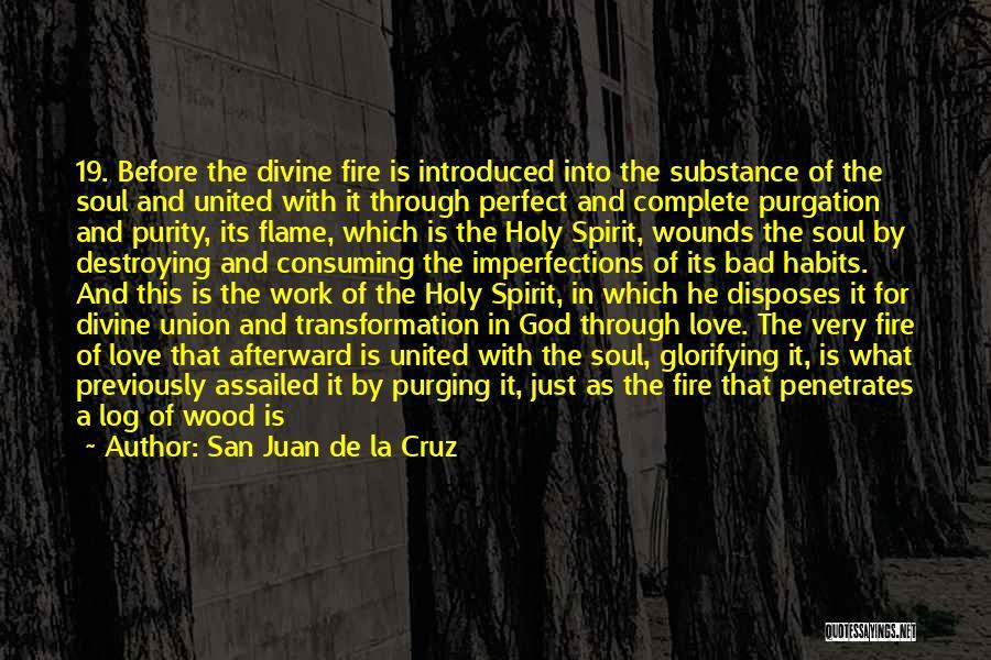 Purging The Past Quotes By San Juan De La Cruz