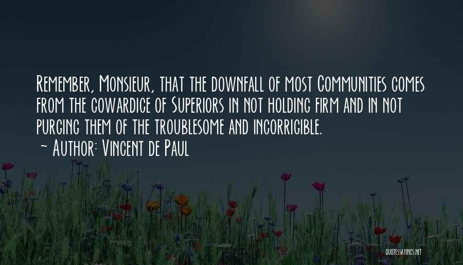 Purging The Past Quotes By Vincent De Paul