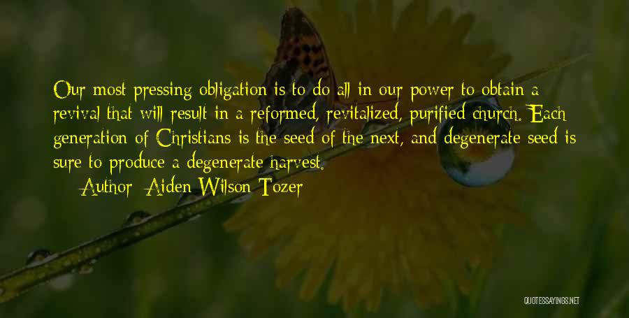 Purified Quotes By Aiden Wilson Tozer
