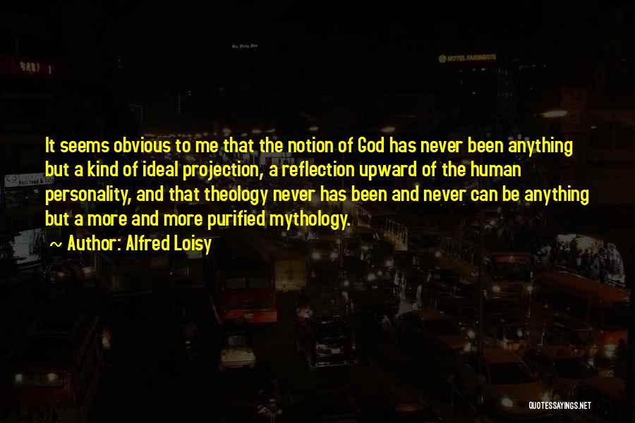 Purified Quotes By Alfred Loisy