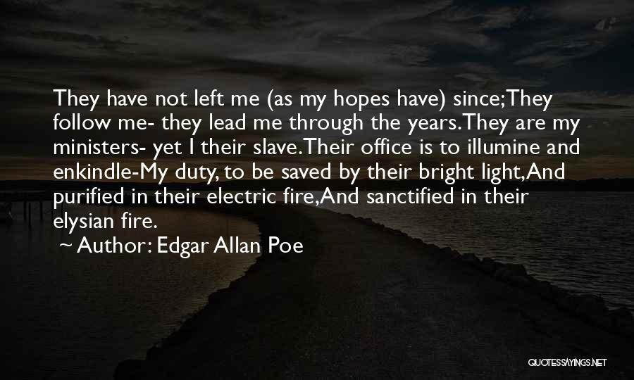 Purified Quotes By Edgar Allan Poe