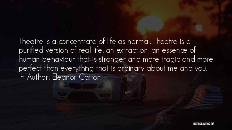 Purified Quotes By Eleanor Catton