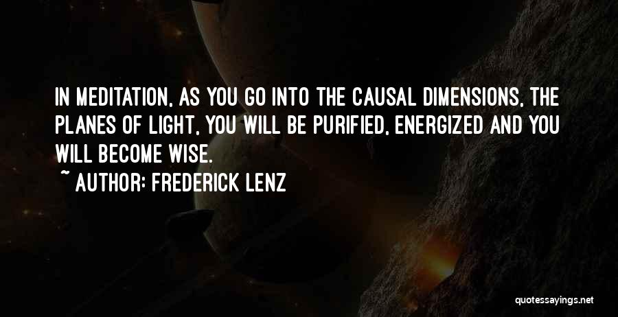 Purified Quotes By Frederick Lenz