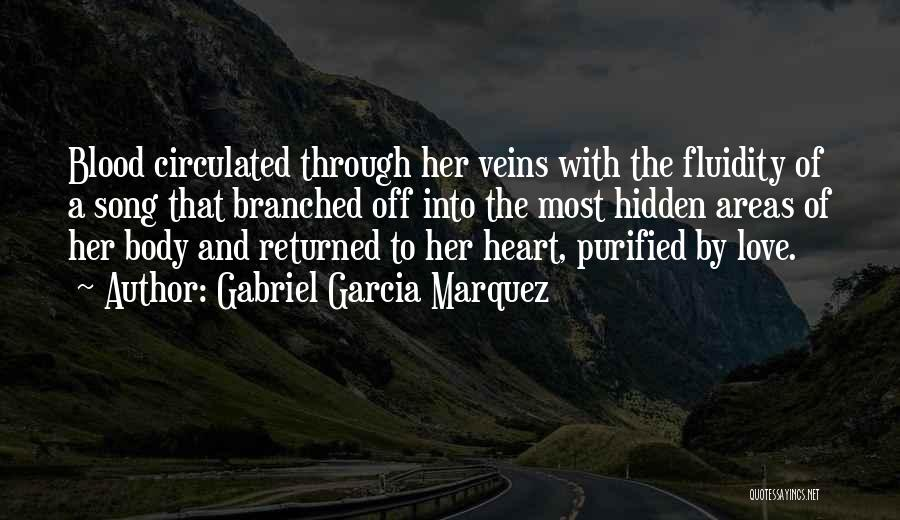 Purified Quotes By Gabriel Garcia Marquez