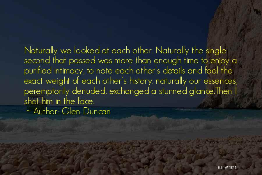 Purified Quotes By Glen Duncan