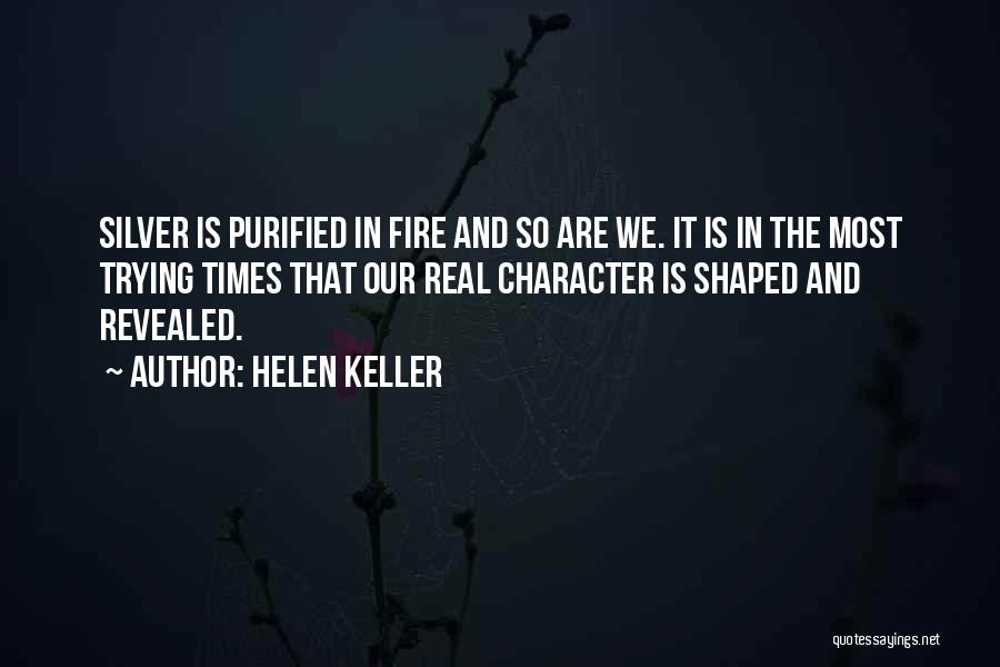 Purified Quotes By Helen Keller